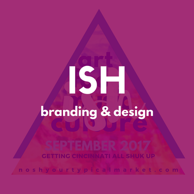 ISH - Ish Festival: branding and design